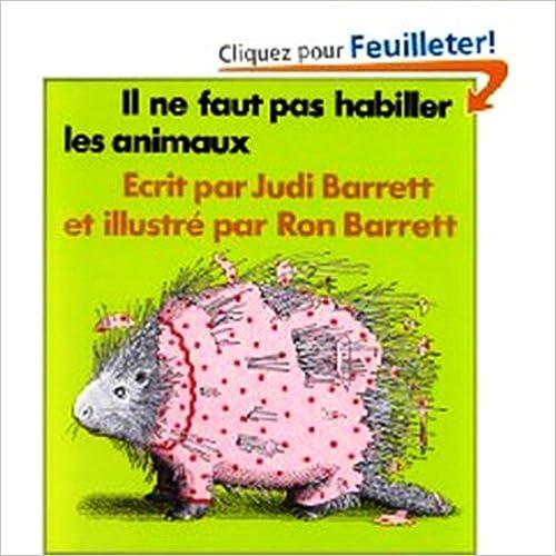 Téléchargement Il Ne Faut Pas Habiller Les Animaux pdf, epub ebook