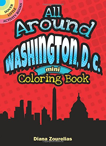 Download All Around Washington, D.C. Mini Coloring Book (Dover Little Activity Books) pdf