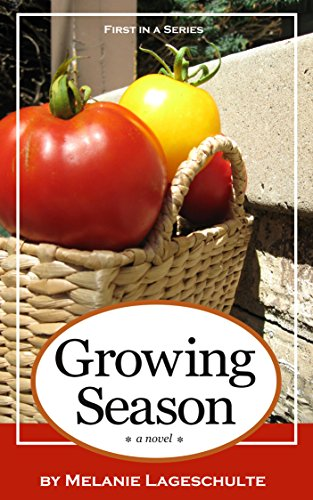 Growing Season: a novel