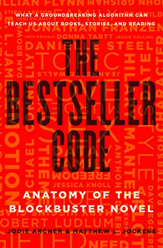 Image of The Bestseller Code: Anatomy of the Blockbuster Novel