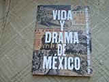 img - for Vida Y Drama De Mexico : Prints From the Monroe E and Aimee Brown Price Collection book / textbook / text book