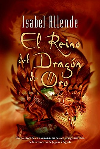 El Reino Del Dragon De Oro Spanish Edition 9780060591717 Allende Isabel Books