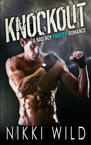 Knockout (A Bad Boy Fighter Romance)