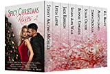 Spicy Christmas Kisses 2: Nine MORE Romances to Heat up Your Holidays!