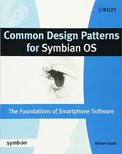 Common Design Patterns for Symbian OS: The Foundations of Smartphone Software (Symbian Press) by Wiley
