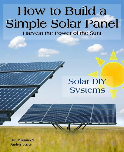 ?IBOOK? How To Build A Simple Solar Panel. together earth Hoplite Series ayudarte Orange Brazil Basic
