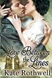 Love Between the Lines, Kate Rothwell, 1492716839
