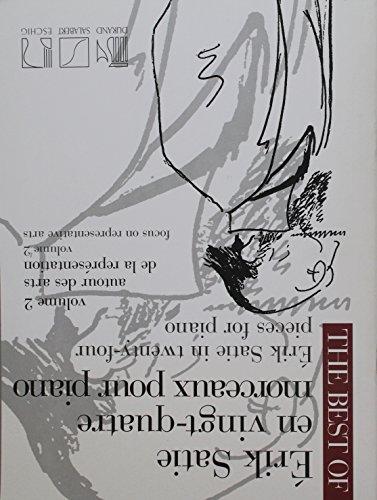 - The Best of Erik Satie: 24 Pieces for Piano, Volume 2