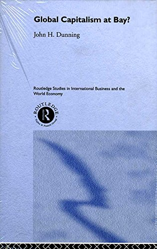 Global Capitalism at Bay (Routledge Studies in International Business and the World Economy)