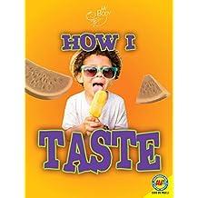 How I Taste (My Body)