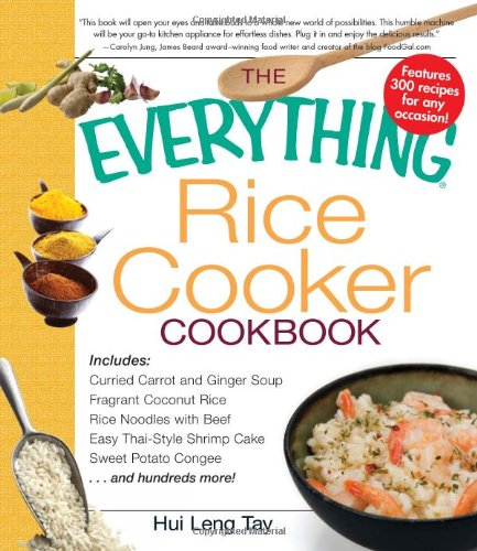 The Everything Rice Cooker Cookbook (Everything (Cooking))
