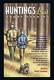 Hunting's Best Short Stories (Sporting's Best Short Stories series)