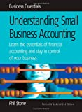 Understanding Small Business Accounts, Phil Stone, 1857038622