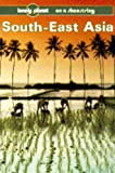 img - for Lonely Planet South East Asia (Lonely Planet Travel Survival Kit) book / textbook / text book