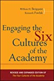 Engaging the Six Cultures of the Academy 2nd Edition