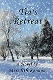 Tia's Retreat (Scottish Ties) (Volume 2)