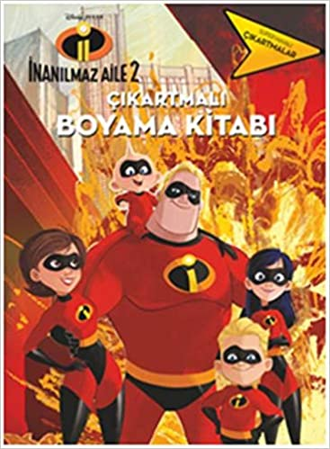 Inanılmaz Aile 2 çıkartmalı Boyama Kitabı 9786050951264 Amazoncom