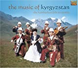 Music of Kyrgyzstan by Kambarkan Folk Ensemble (2003-08-02)