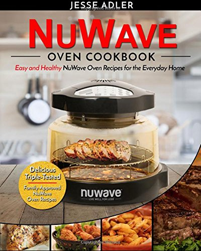 NuWave Oven Cookbook for the Everyday Home Review