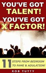 You've Got Talent! You've Got X Factor!