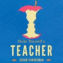 Make Yourself a Teacher