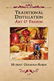 Traditional Distillation Art & Passion