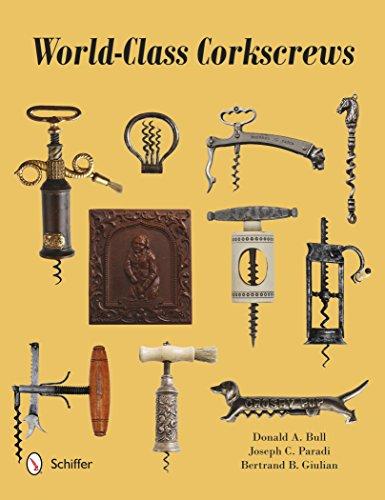 World-Class Corkscrews ()