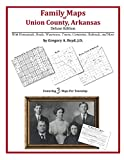 Front cover for the book Family Maps of Union County, Arkansas by Gregory A. Boyd