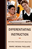 Differentiating Instruction, Marie Pagliaro, 1610484606