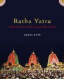 Ratha Yatra: Chariot Festival of Jagannatha in Puri