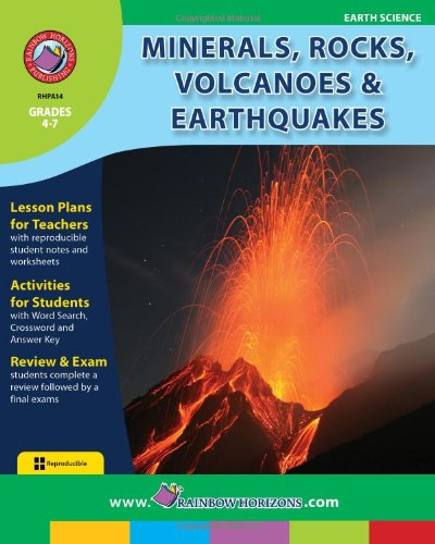 Minerals, Rocks, Volcanoes and Earthquakes (Earth Science: Grades 4-7) (Rocks And Minerals Games For Grade 4)