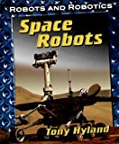 Space Robots, Tony Hyland, 1599201216