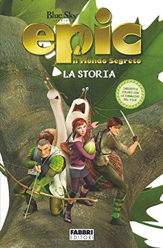 Amazon.com: Epic il mondo segreto - La storia (Italian ...