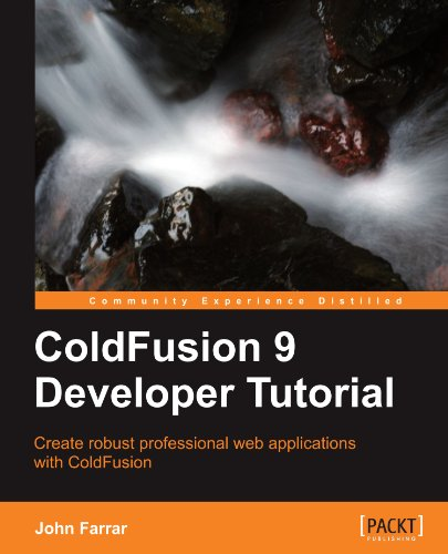 ColdFusion 9 Developer Tutorial by Packt Publishing