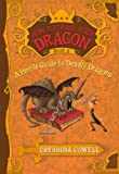 A Hero's Guide to Deadly Dragons, Cressida Cowell, 0606170936