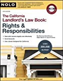 California Landlord's Law Book: Rights & Responsibilities Thirteenth (13th) Edition By David Brown Attorney, Ralph Warner Attorney, Janet Portman Attorney