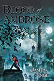 Blood of Ambrose (Morlock Ambrosius)