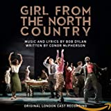 Girl from the North Country Original London Cast Recording