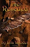 The Rescued, Lila Rhodes, 1497385202