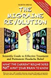 The Migraine Revolution, Martin Brink, 098734711X
