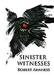 Sinister Witnesses