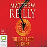 The Great Zoo of China | Matthew Reilly