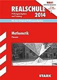 Abschluss-Prüfungsaufgaben Realschule Hessen / Mathematik 2014: Mit den Original-Prüfungsaufgaben und Training. Ohne Lösungen.