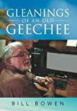 Gleanings of an Old Geechee, Bill Bowen, 1479702129