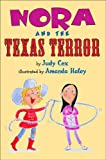 Nora and the Texas Terror, Judy Cox, 0823422836
