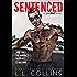 SENTENCED: A Jaded Regret Novel