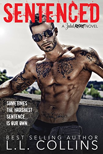 SENTENCED: A Jaded Regret Novel ()