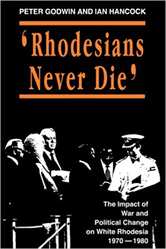 Rhodesians Never Die (State and Democracy Series)