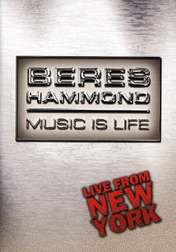 DVD : Beres Hammond - Music Is Life: Live From New York (DVD)