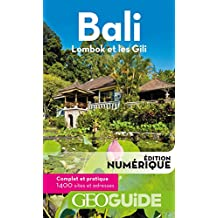 GEOguide Bali. Lombok et les Gili (GéoGuide) (French Edition)